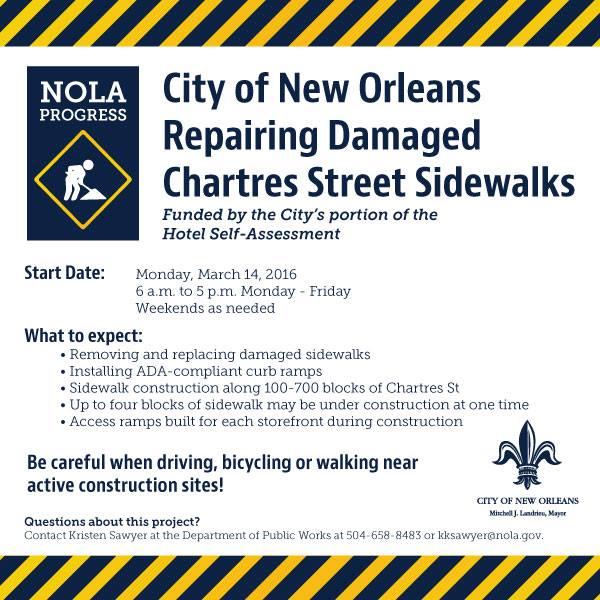Sidewalk improvements are underway in the French Quarter.